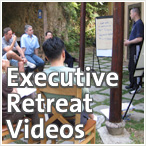 Executive Retreat Videos
